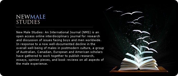 Open access online interdisciplinary journal for research and discussion of issues facing boys and men worldwide. In response to a now well-documented decline in the overall well-being of males in postmodern culture, a group of Australian, Canadian, Europ